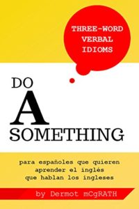 Do a something