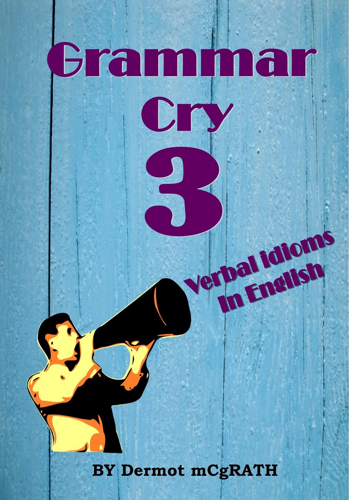 GRAMMAR CRY 3