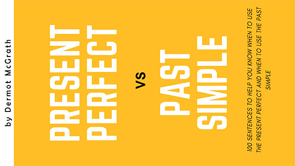 Present perfect vs Past simple