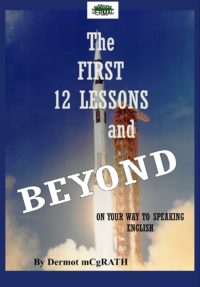 The first 12 lessons and Beyond