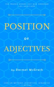 POSITION OF ADJECTIVES - Dermot McGrath