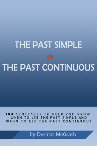 THE PAST SIMPLE vs THE PAST CONTINUOUS