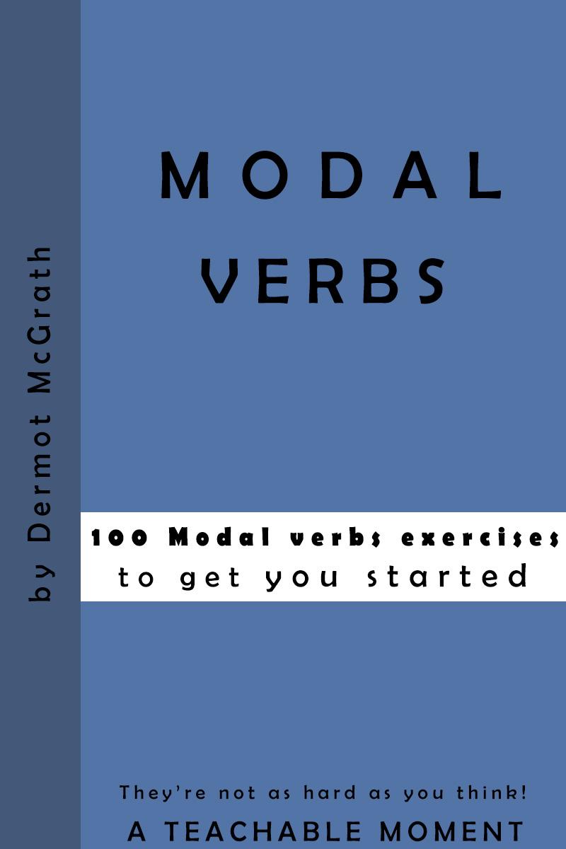 Modal Verbs - Dermot McGrath
